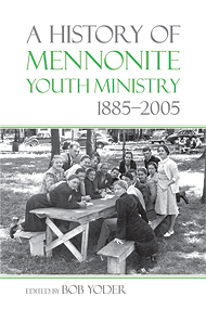 Book_HistoryMennoniteYouthMinistryCover