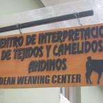The Andean Center for the Interpretation of Textiles and Camelids