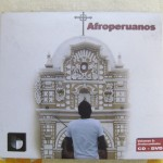 "Camilo and his musical family are featured in this DVD entitled ""Afro-Peruvians"""