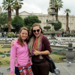 Courtney and Elizabeth in the Plaza de Armas of Arequipa.