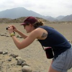 Anna as photographer, in Caral.